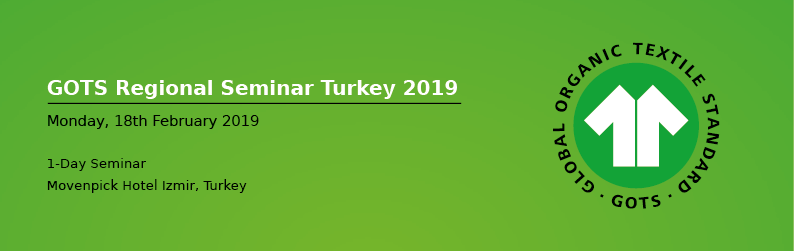 GOTS Regional Seminar Türkiye 2019